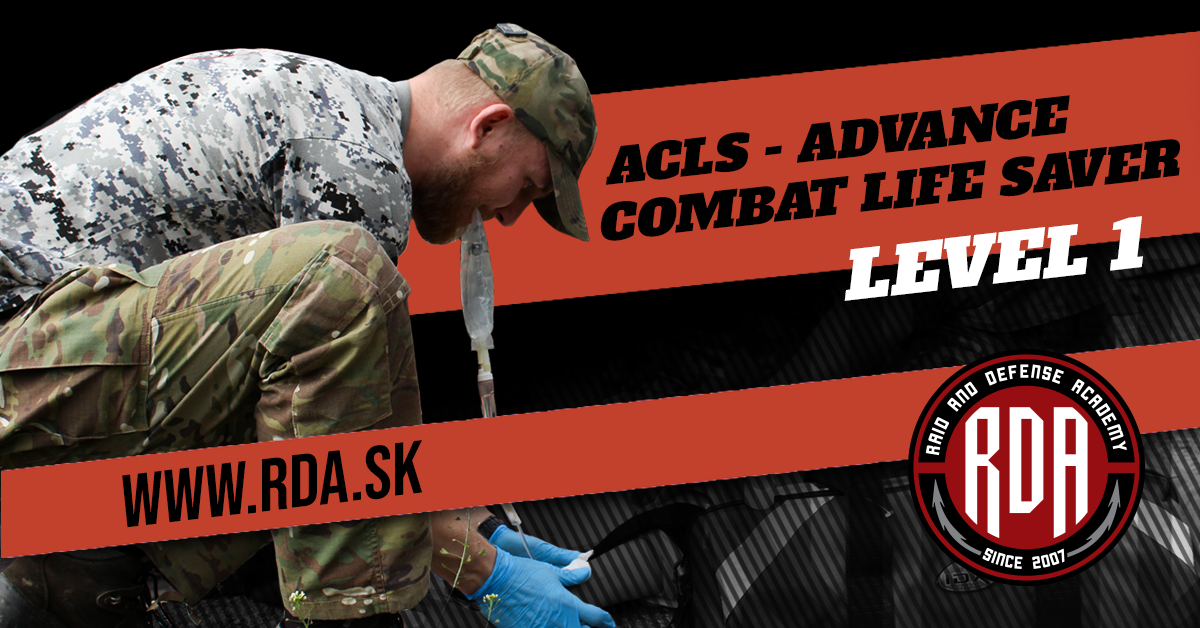 ACLS - Advance Combat Life Saver Level 1