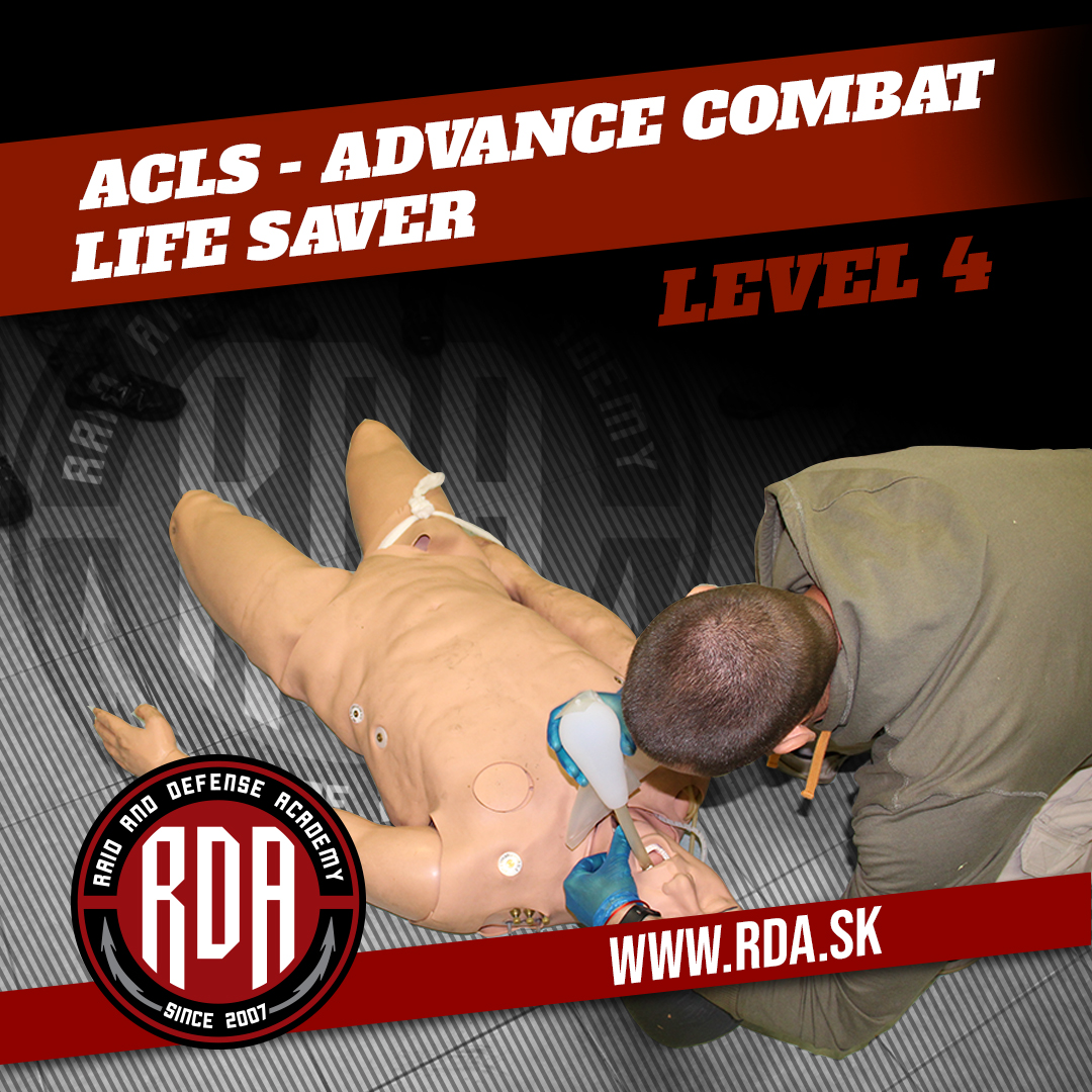 ACLS - Advance Combat Life Saver Level 4