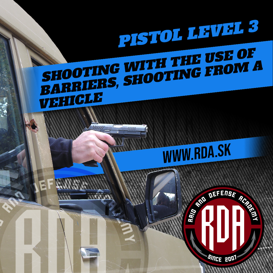 Pistol Level 3 - Shooting with the use of barriers, shooting from a vehicle