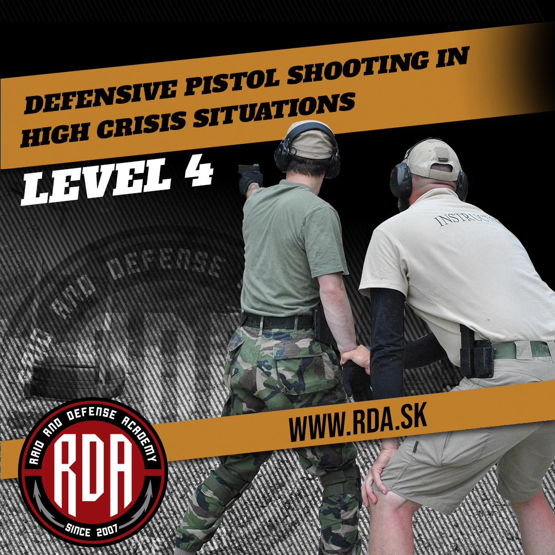 Pistol Level 4 - Defensive pistol shooting in high crisis situations
