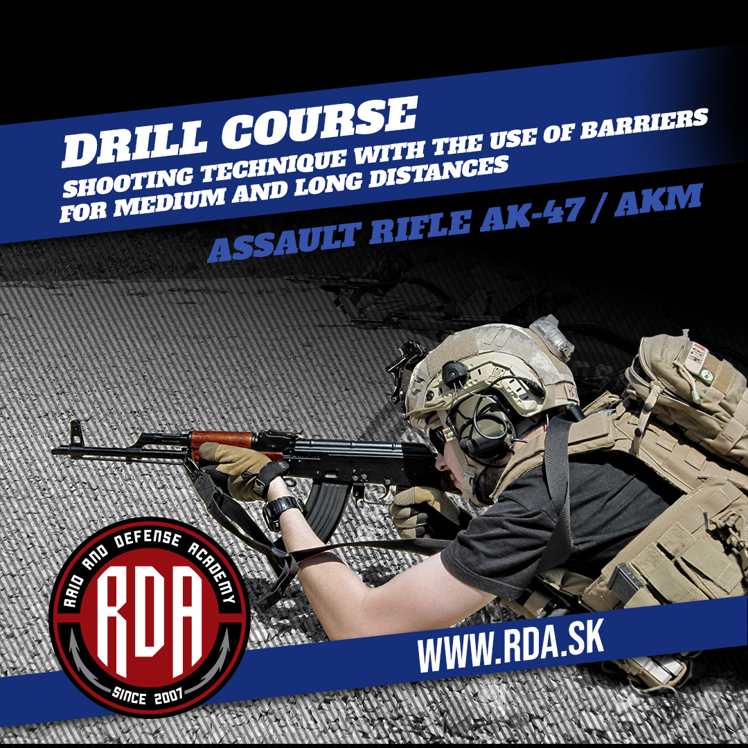 Drills Course - Assault Rifle AK-47 / AKM - Shooting technique with the use of barriers for medium and long distances.